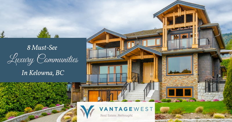 luxury communities in kelowna, bc